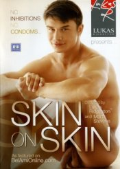 Lukas Ridgeston, Skin On Skin